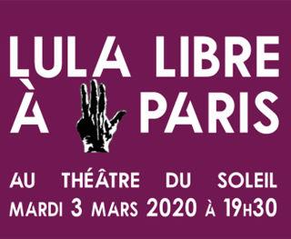 Guetteurs et tocsin Lula libre à Paris