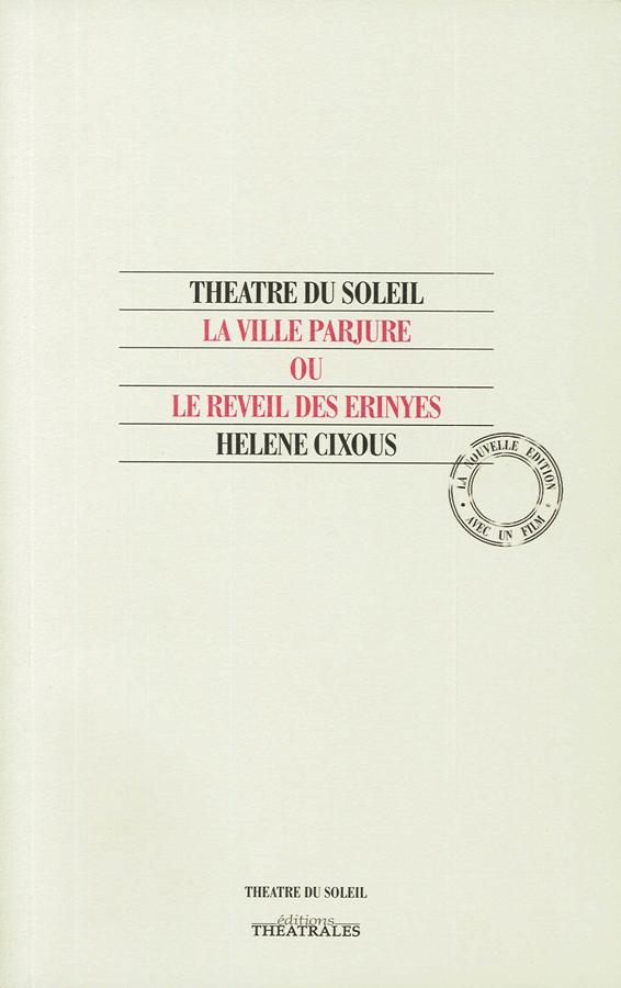 livre La Ville parjure, ou le réveil des Erynies en français