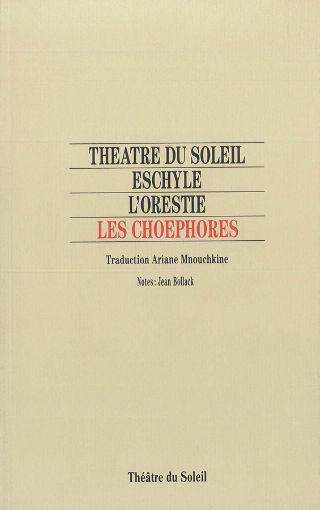 livre L'Orestie  / Les Choéphores 1992