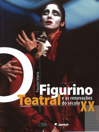 livre Figurino Teatral e as renovações do século XX 2010