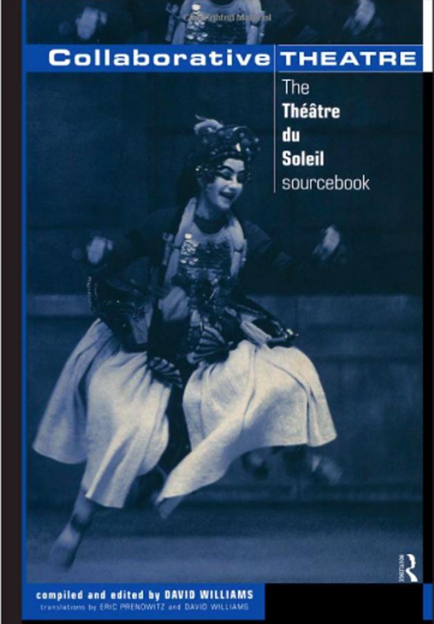 livre Collaborative theatre - The Théâtre du Soleil sourcebook en anglais