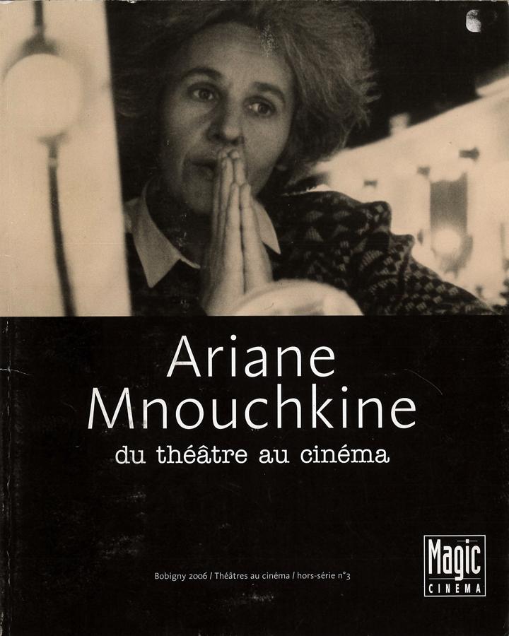 livre Ariane Mnouchkine, du théâtre au cinéma en français