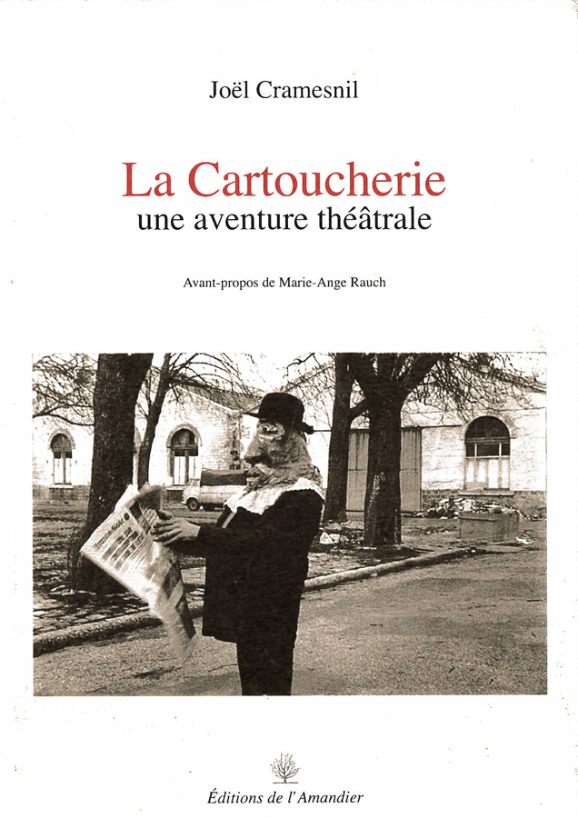 livre La Cartoucherie, une aventure théâtrale en français
