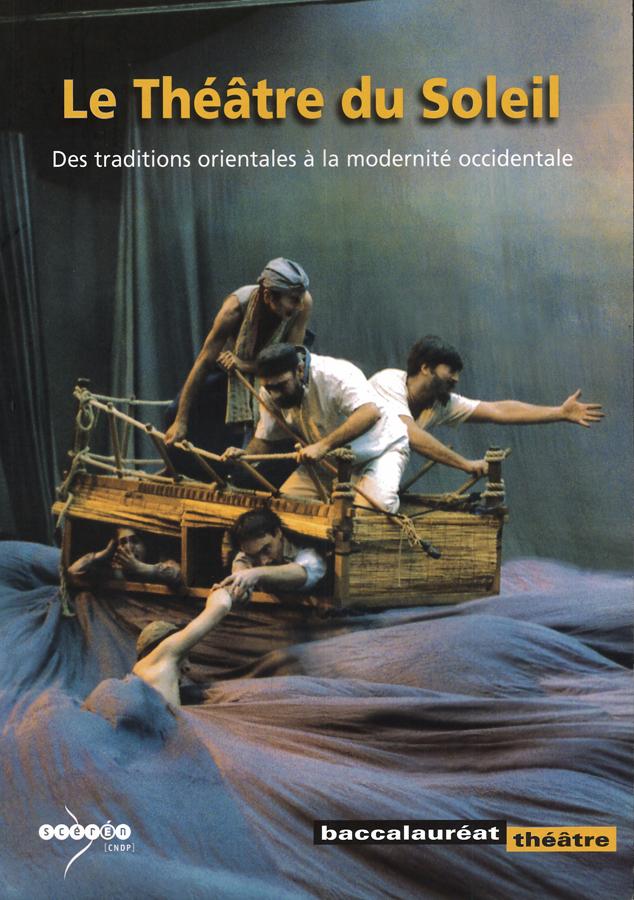 livre Le Théâtre du Soleil, des traditions orientales à la modernité occidentale en français