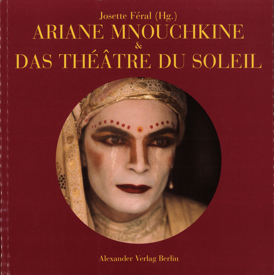 livre Ariane Mnouchkine und das Théâtre du Soleil en allemand