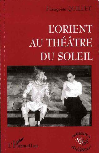 livre L'Orient au Théâtre du Soleil 1999