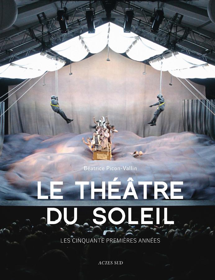livre Le Théâtre du Soleil, Les cinquante premières années en français