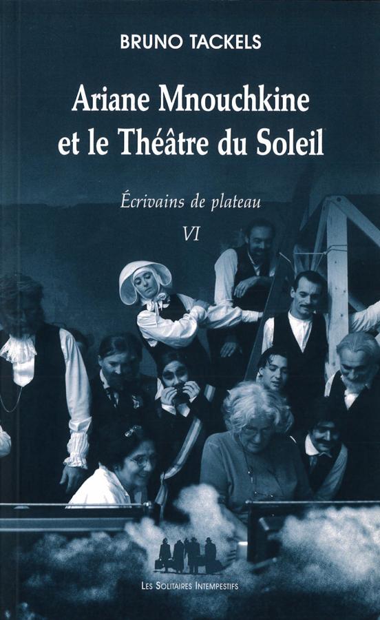 livre Ariane Mnouchkine et le Théâtre du Soleil en français