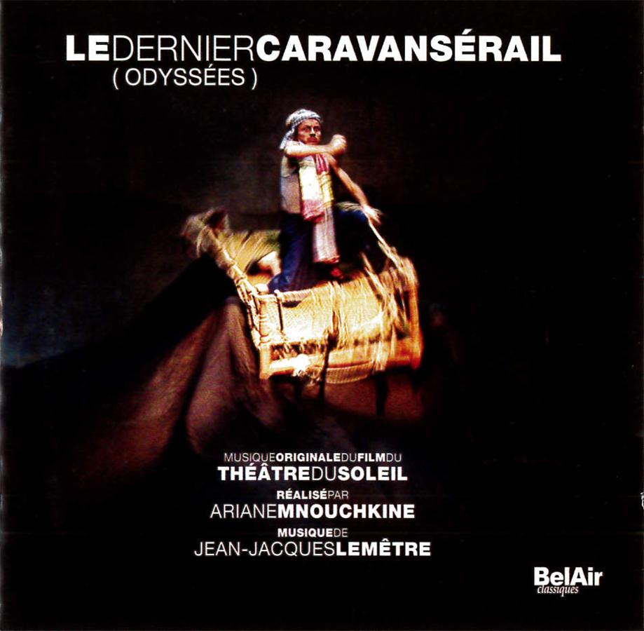 Audio Le Dernier Caravansérail (Odyssées)