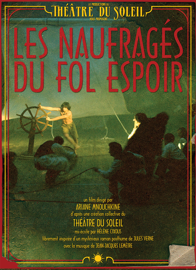 Film Les Naufragés du Fol Espoir