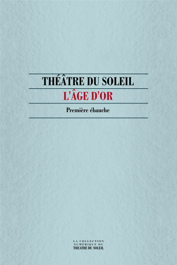 livre L'Age d'or, Première ébauche en français