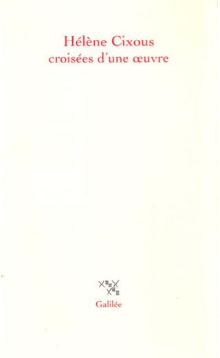 livre Hélène Cixous, Croisées d'une oeuvre 2000