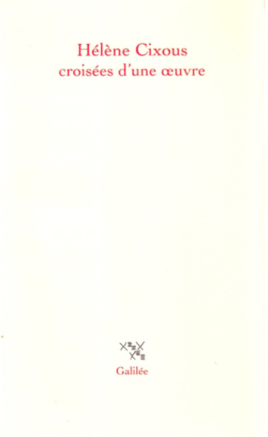 livre Hélène Cixous, Croisées d'une oeuvre en français