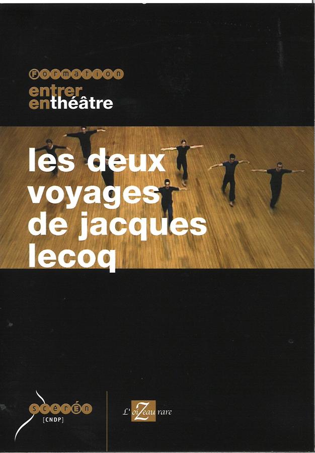 Film Les deux voyages de Jacques Lecoq en français