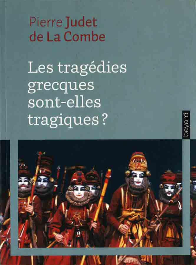 livre Les tragédies grecques sont-elles tragiques ? en français