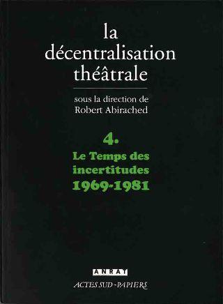 livre La décentralisation théâtrale 1995