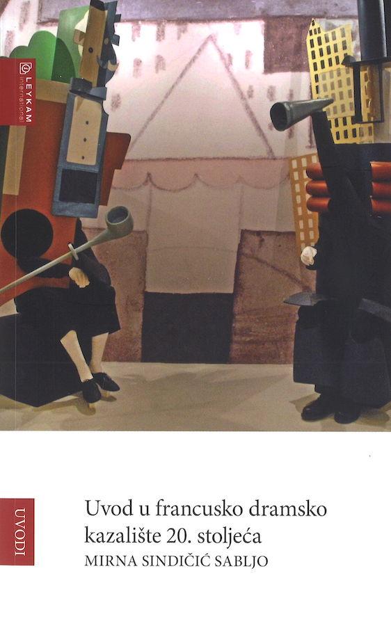 livre Uvod u francusko dramsko kazalište 20. stoljeca en croate