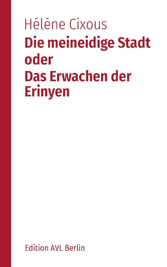 livre Die meineidige Stadt oder Das Erwachen der Erinyen en allemand