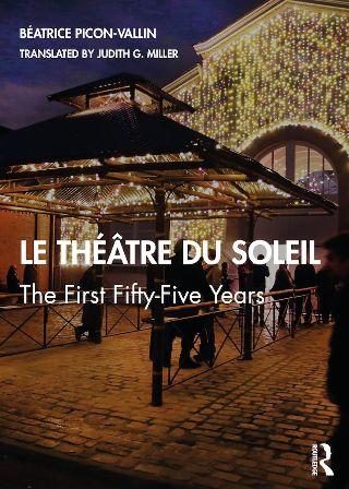 livre Le Théâtre du Soleil, The First Fifty Five Years 2020