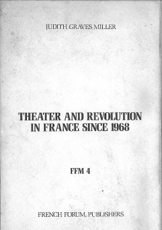 livre Theater and Revolution in France since 1968 1977