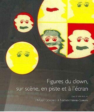 livre Figures de clowns, sur scène, en piste et à l'écran 2020