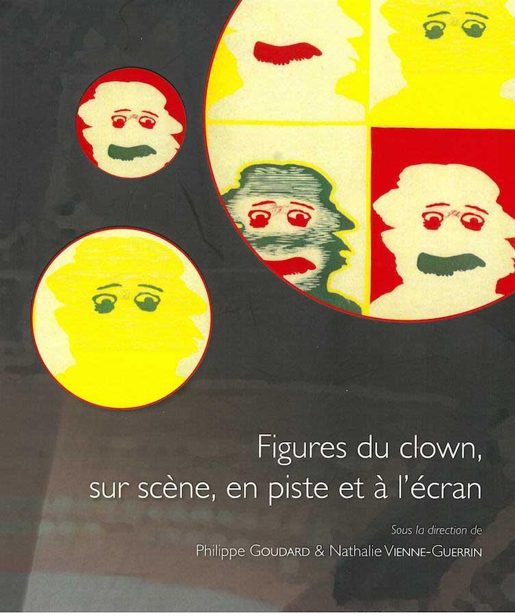 livre Figures de clowns, sur scène, en piste et à l'écran