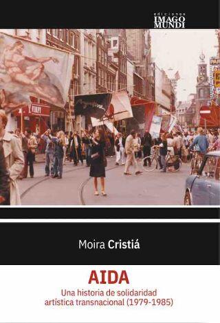 livre AIDA. Una historia de solidaridad artística transnacional (1979-1985) 2021